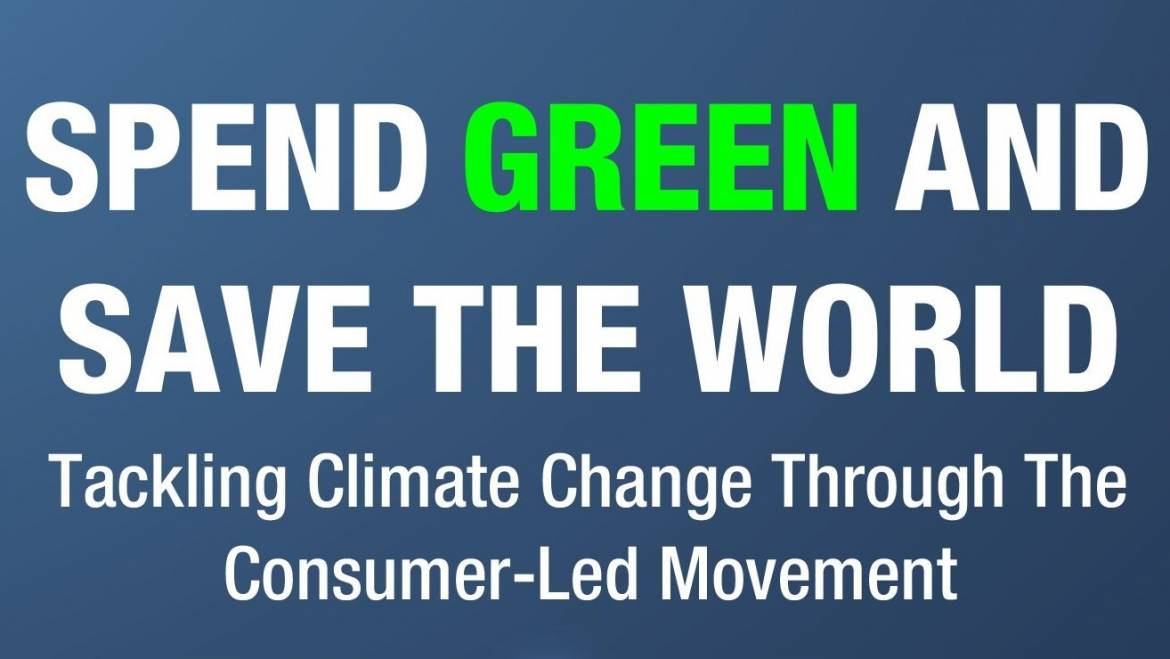 Sustainable Living and the Consumer-Led Movement