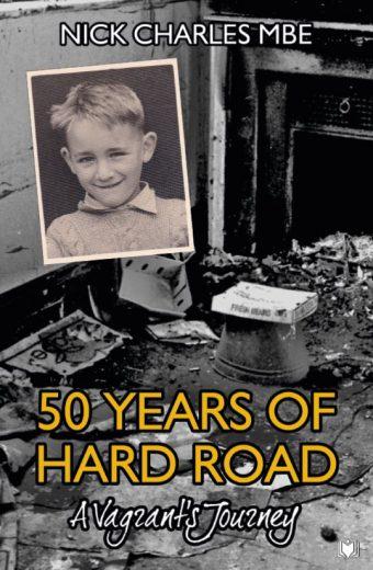 50 Years of Hard Road - Nick Charles MBE